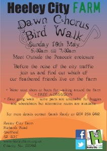 Dawn chorus at Heeely City Farm, Sunday 19th May, 5.30 - 7.30 a.m.