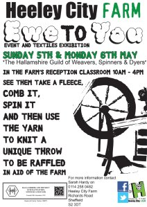 Ewe to you at Heeley City Farm with Hallamshire Guild of Spinners, Weavers and Dyers, Sunday and Monday, 5th and 6th May